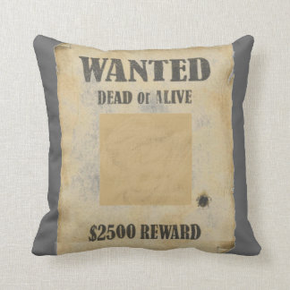 WANTED DEAD OR ALIVE THROW CUSHION