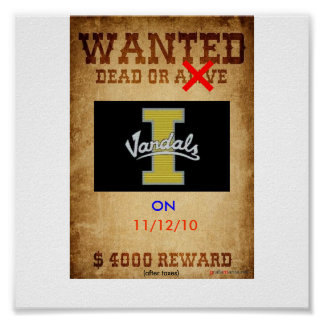 Wanted Dead or Alive-Vandals Poster