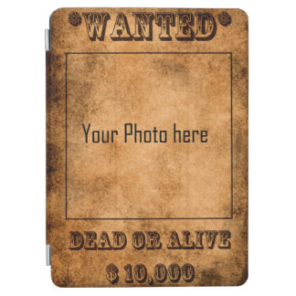 Wanted, dead or alive, western cowboy iPad air cover