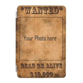 Wanted, dead or alive, western cowboy iPad mini cover