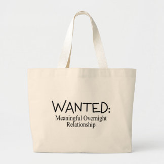 Wanted Meaningful Overnight Relationship Jumbo Tote Bag