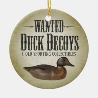 Wanted - Old Duck Decoys Christmas Ornament