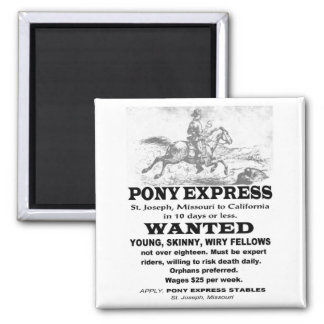 Wanted Pony Express Rider Magnet