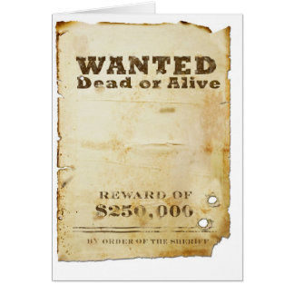 Wanted Poster Greeting Card
