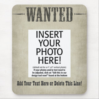 Wanted Poster Mousepad - Customize This!