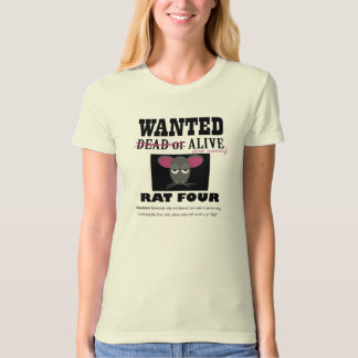 """Wanted RAT FOUR"" Barn Hunt tee"