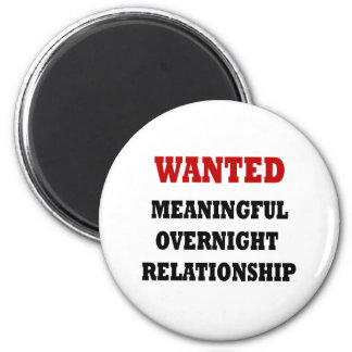 Wanted Relationship 6 Cm Round Magnet