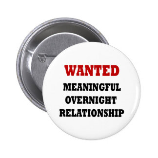 Wanted Relationship Pinback Buttons