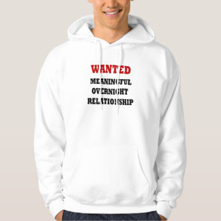 Wanted Relationship Hoodie