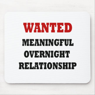 Wanted Relationship Mouse Pads