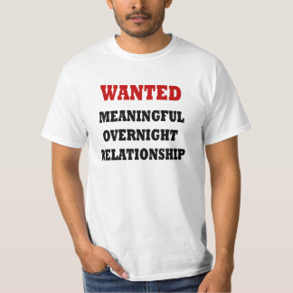 Wanted Relationship Shirt