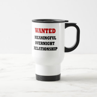 Wanted Relationship Stainless Steel Travel Mug