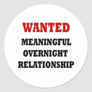 Wanted Relationship Round Stickers
