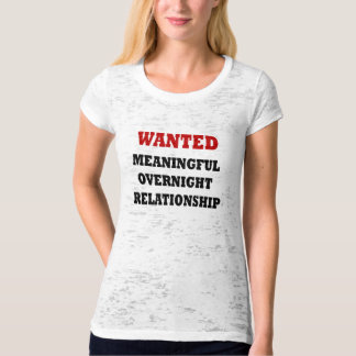 Wanted Relationship T-Shirt