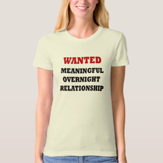 Wanted Relationship Tshirt