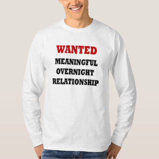 Wanted Relationship Tshirt