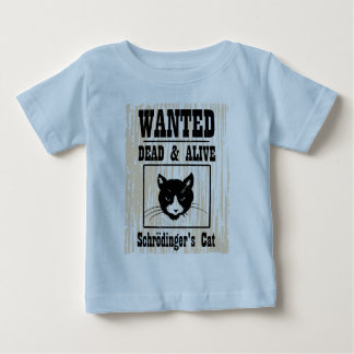 Wanted Schrodinger's Cat T Shirt