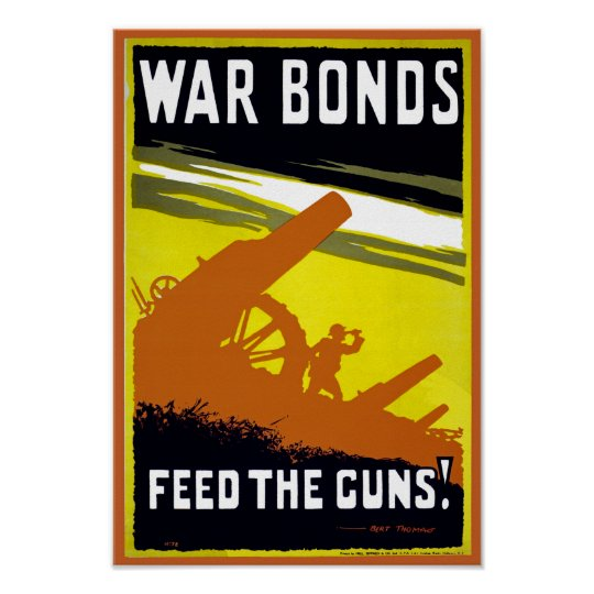War Bonds ~ Feed The Guns Poster