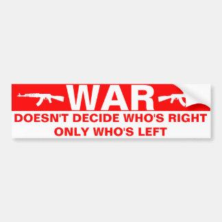 War Doesn't Decide Bumper Sticker