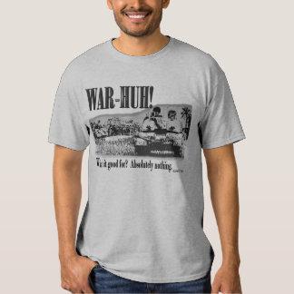 War - Huh! T Shirt