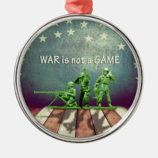 War is Not a Game Patriotic Design Christmas Ornament