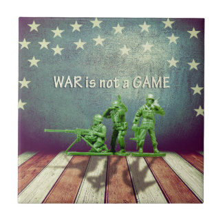 War is Not a Game Patriotic Design Tile