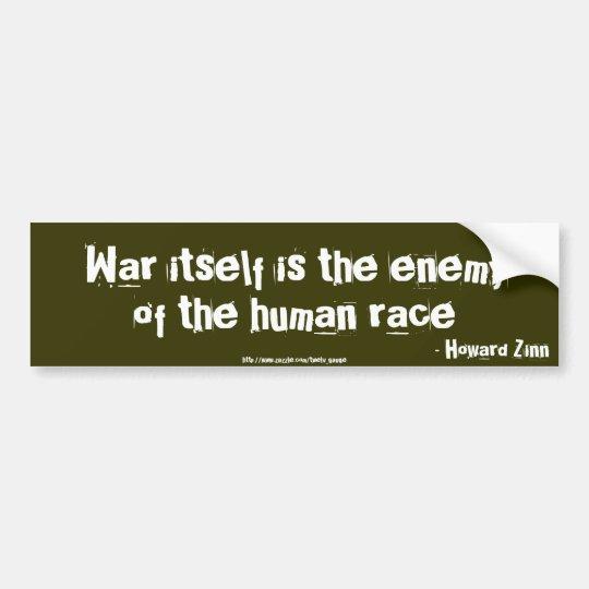 War itself is the enemy bumper sticker
