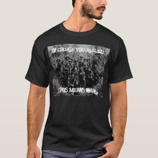 WAR OF ATTRITION T-Shirt