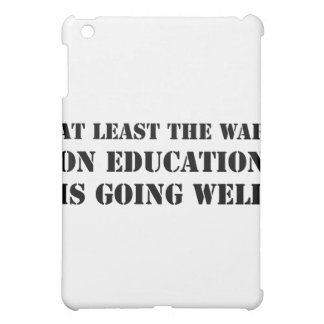 War On Education Cover For The iPad Mini