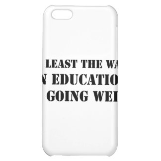 War On Education iPhone 5C Case