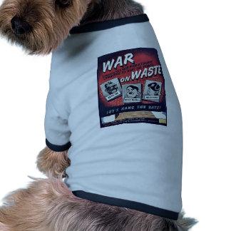 War On Waste Pet T Shirt