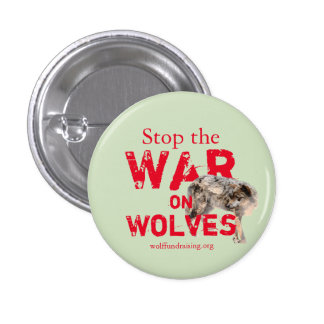 """War on Wolves"" Button"