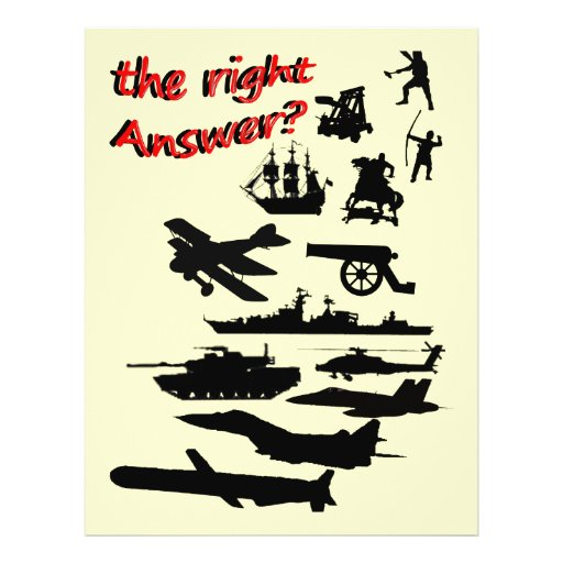 War - The Right Answer? Flyer