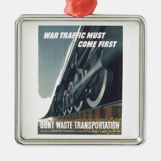 War Traffic Must Come First WW-2 Christmas Ornament
