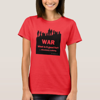 WAR-What is it good for? -Women's red t-shirt 2