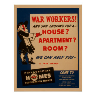 War Workers! Are You Looking For A House Apartment Poster