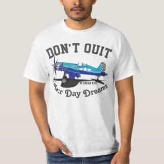 """Warkites Corsair """"Don't Quit Your Day Dreams"""" T-Shirt"""