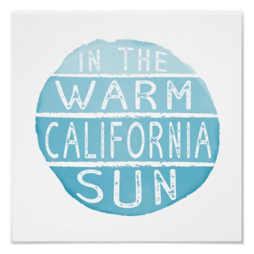 Warm California Sun Vintage Typography Blue Poster
