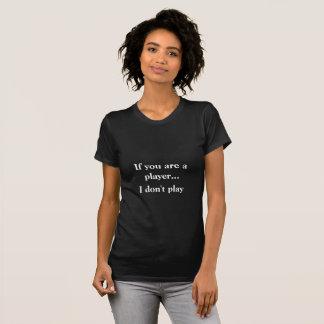 Warn those players T-Shirt