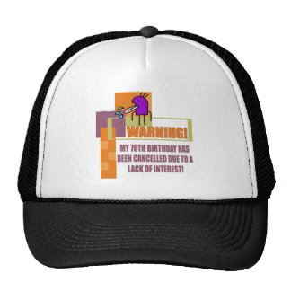 Warning 70th Birthday Gifts Cap