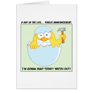 Warning: About to Snap Stressed Out Chick Greeting Card