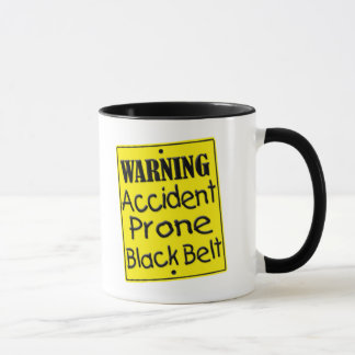 Warning Accident Prone Black Belt Mug