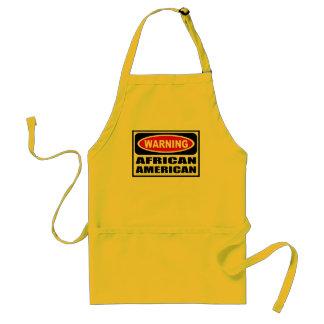 Warning AFRICAN AMERICAN Apron