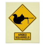 Warning Armed Squirrels Poster