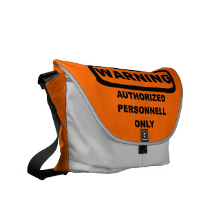 Warning authorized personnell only commuter bag