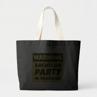 Warning Bachelor Party In Progress Tote Bags