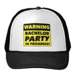 Warning Bachelor Party In Progress Cap