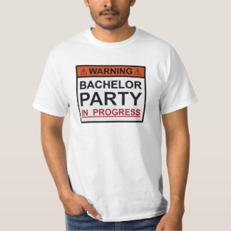 Warning Bachelor Party in Progress Shirt