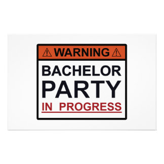 Warning Bachelor Party in Progress Customized Stationery