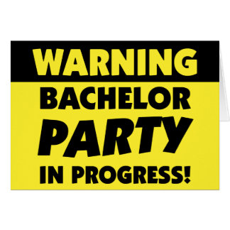 Warning Bachelor Party Invitation Greeting Card